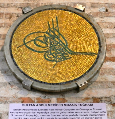 Signature of a great ruler...Hagia Sophia